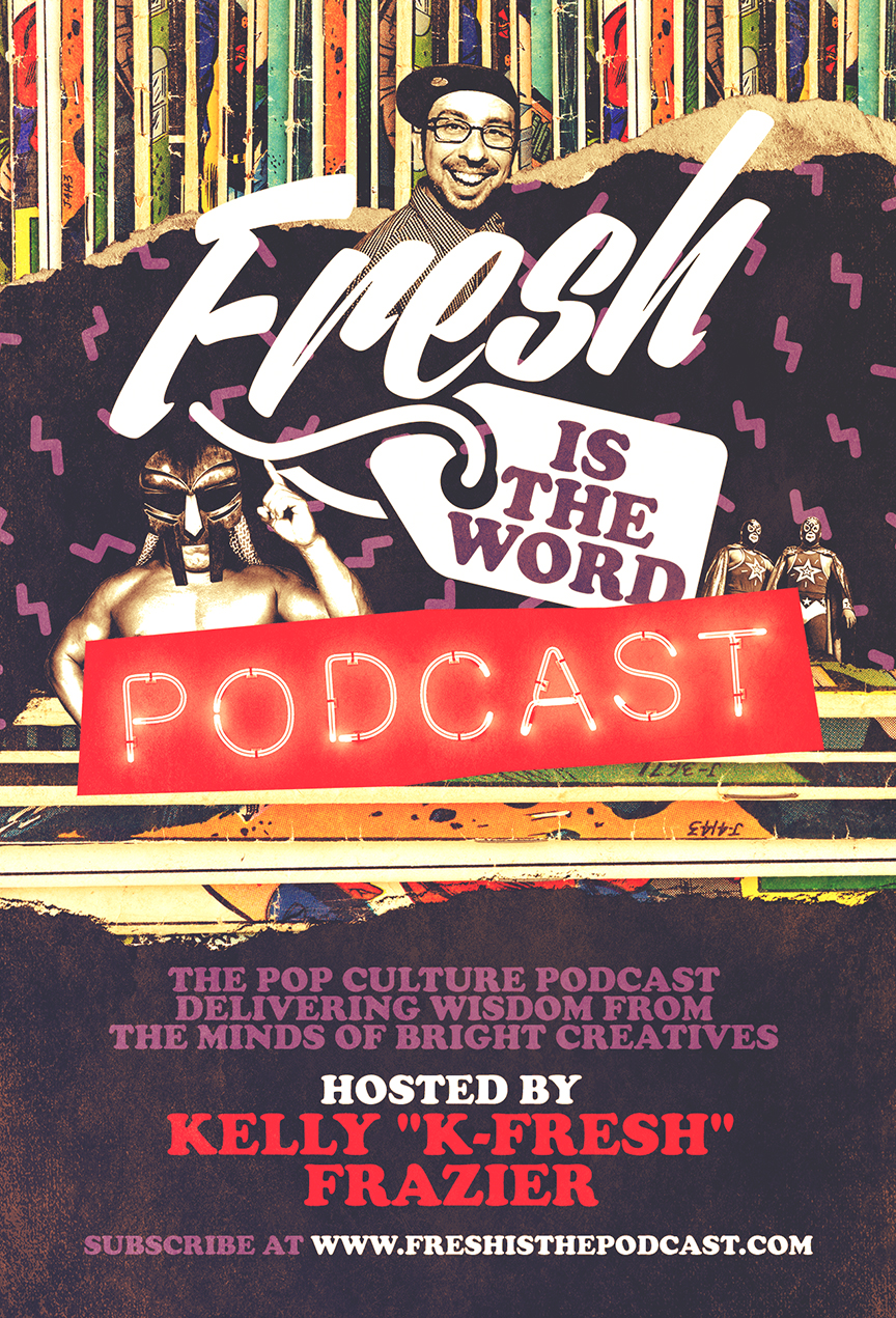 FRESHISTHEWORDPODCAST_FLYER